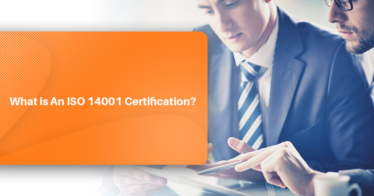 What is An ISO 14001 Certification