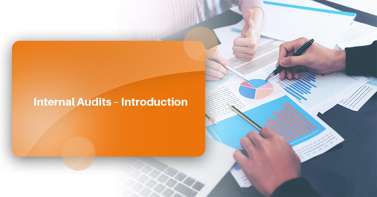 Internal Audits – Introduction