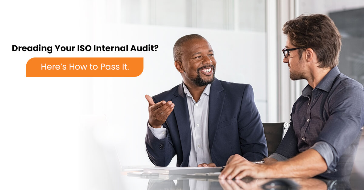 Dreading Your ISO Internal Audit Here's How to Pass It.